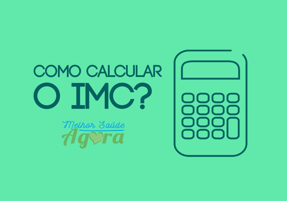 Como calcular o IMC? Veja Dicas Práticas